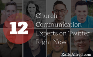 12 Church Communication Experts on Twitter Right Now
