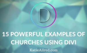 15 Powerful Examples of Churches Using Divi